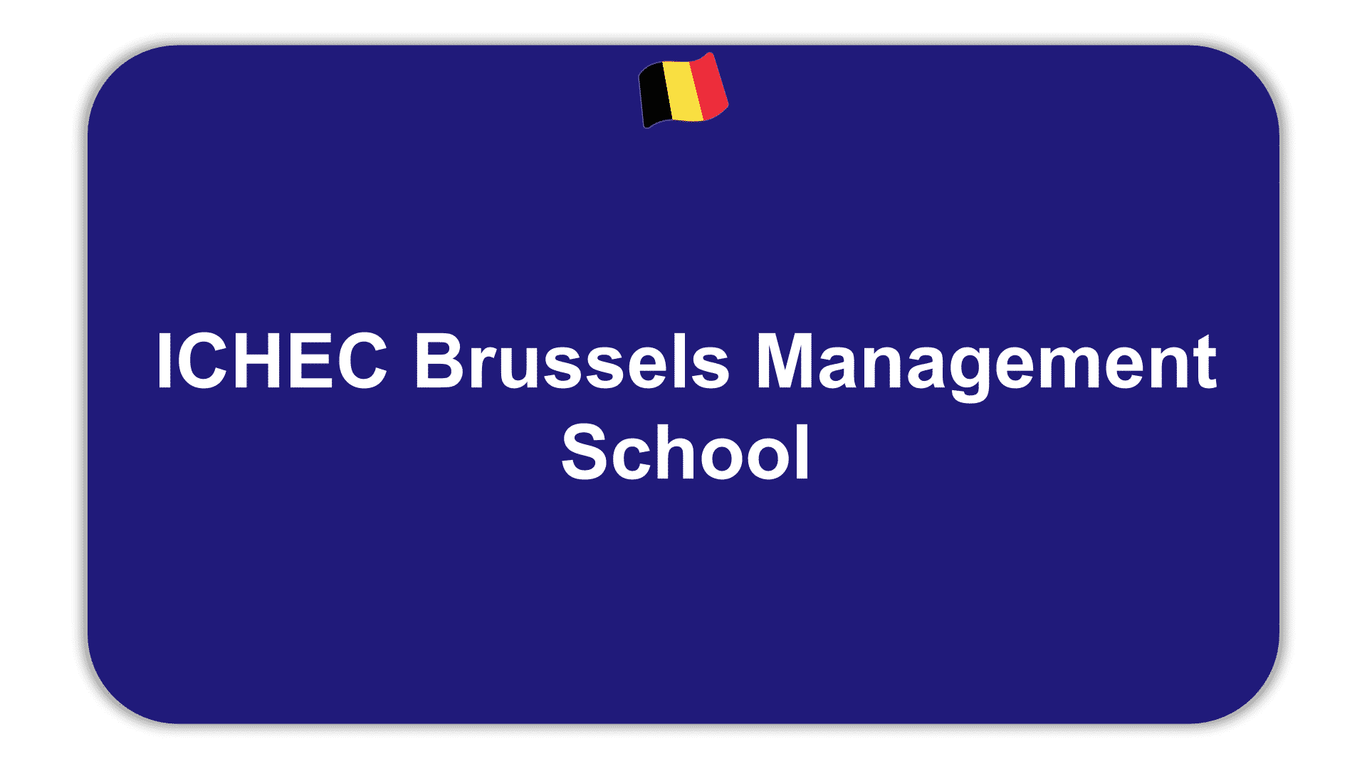 ICHEC Brussels Management School